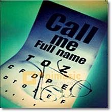 Call Me Full Name - Identity Crisis (미개봉)