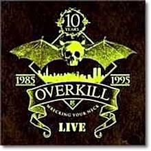Overkill - Wrecking Your Neck-Live (2CD/미개봉/수입)