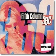 Fifth Column - 36c (수입/미개봉)