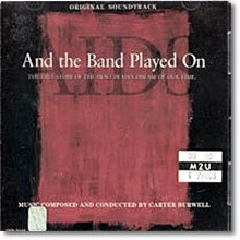 O.S.T. - And The Band Played On (수입)