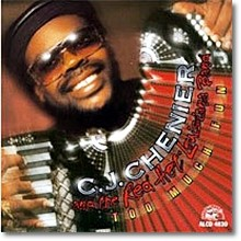 C.J. Chenier - Too Much Fun (수입 - 미개봉)