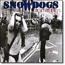 Snowdogs - Animal Farm (수입/미개봉)