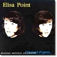 Elisa Point - L'In Stant D'Apre's (미개봉/수입)