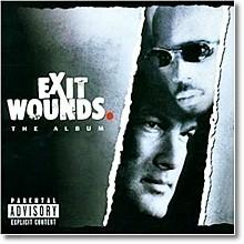 O.S.T. - Exit Wounds (엑시트 운즈/미개봉/수입)