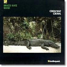 Bruce Katz - Crescent Crawl (수입/미개봉)