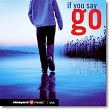 V.A. - If You Say Go (프로모션용) - ccm