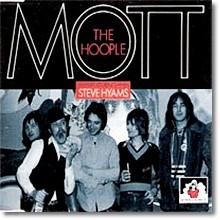Mott The Hoople - Mott The Hoople Featuring Steve Hyams (수입)
