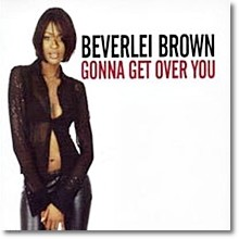 Beverlei Brown - Gonna Get Over You (수입)