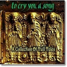 V.A. - To Cry You a Song: A Collection of Tull Tales (미개봉)