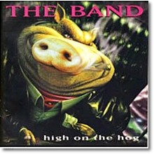 The Band - High on the Hog (수입,미개봉)
