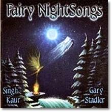Gary Stadler, Singh Kaur - Fairy Night Songs (수입,미개봉)