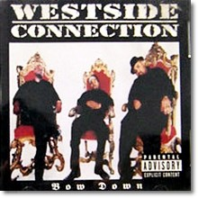 Westside Connection - Bow Down (수입)