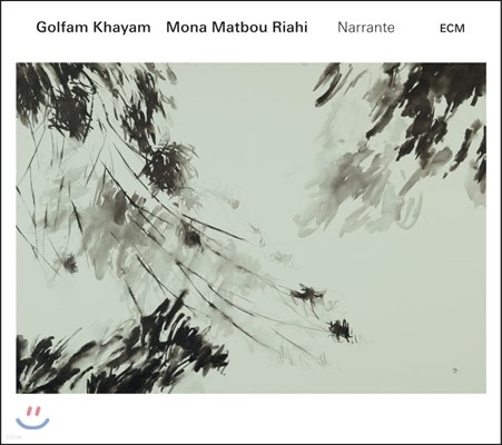 Golfam Khayam, Mona Matbou Riahi [Naqsh Duo] (골팜 카얌, 모나 마트보우 리아히) - Narrante (나랑테)
