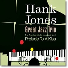 Hank Jones Great Jazz Trio - Prelude To A Kiss (The Greatest Hits Of Standards Series Vol.1/Digipack/미개봉)