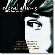 Michelle Lewis - Little Leviathan (미개봉)