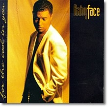 Babyface - For The Cool In You (미개봉)