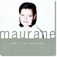 Maurane - Ami Ou Ennemi (수입/미개봉)
