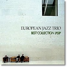 European Jazz Trio - Best Collection Pop (Digipack)