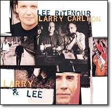 Lee Ritenour, Larry Carlton - Larry & Lee