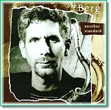 Bob Berg - Another Standard (수입)