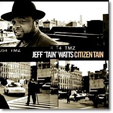 Jeff Tain Watts - Citizen Tain (수입)