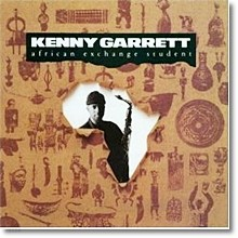 Kenny Garrett - African Exchange Student (수입)