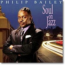 Philip Bailey - Soul On Jazz (수입)