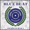The Story Of Blue Beat - The Birth Of Ska (���丮 ���� ��� ��Ʈ - ��ī�� ź��) [2LP]