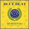 The History Of Blue Beat - The Birth Of Ska [BB26 - BB50: The A Sides] (히스토리 오브 블루 비트 - 스카의 탄생) [2LP]