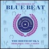 The History Of Blue Beat - The Birth Of Ska [BB101 - BB125 A Sides] (�����丮 ���� ��� ��Ʈ - ��ī�� ź��) [2LP]