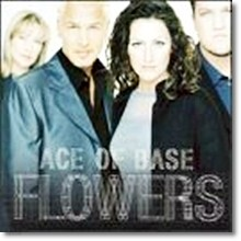 Ace Of Base - Flowers (수입)