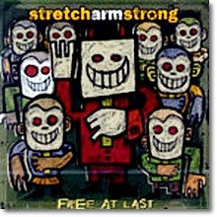 Stretch Arm Strong - Free At Last (프로모션용)