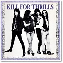 Kill for Thrills - Dynamite from Nightmareland (수입)