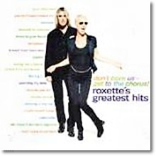Roxette - Don't Bore Us, Get To The Chorus! - Roxette's Greatest Hits (미개봉)