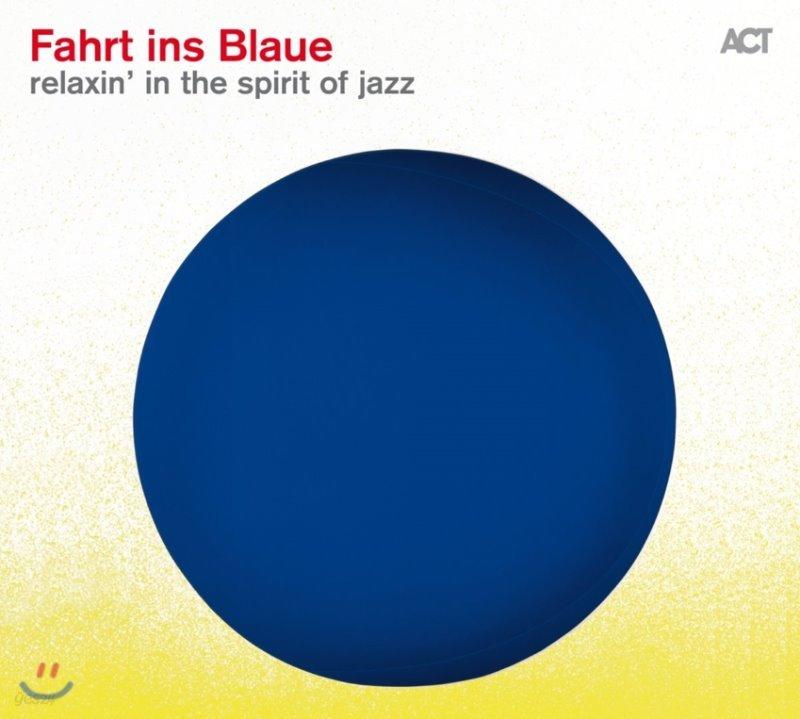 ACT 레이블 2016년 컴필레이션 - 푸른색으로의 여행 1집 (Fahrt Ins Blaue - Relaxin' In The Spirit Of Jazz)