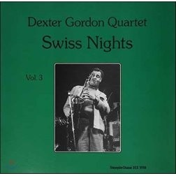 Dexter Gordon (덱스터 고든) - Swiss Nights vol. 3 [LP]