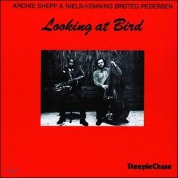 Archie Shepp (아치 셰프) - Looking at Bird