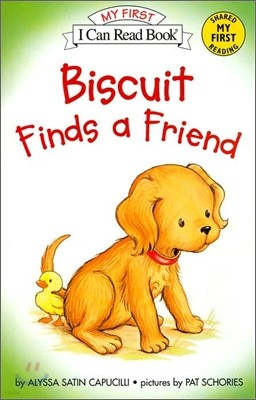 [I Can Read] My First : Biscuit Finds a Friend