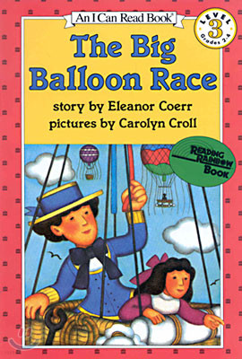 [I Can Read] Level 3 : The Big Balloon Race