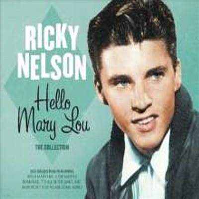 Ricky Nelson - Hello Mary Lou (2CD)
