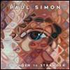 Paul Simon (�� ���̸�) - Stranger To Stranger [Deluxe Edition]