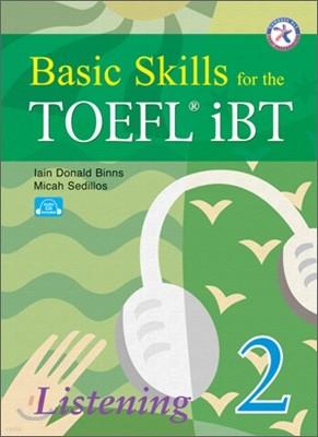 Basic Skills for the TOEFL iBT Listening 2