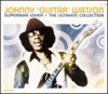 Johnny guitar watson - superman lover the ultimate collecti