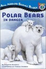 All Aboard Reading Level 2 (Science Reader) : Polar Bears In Danger