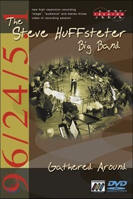 The Steve Huffsteter Big Band (스티브 허퍼스터 빅 밴드) - Gathered Around [DVD-Aidio & DVD-Video]