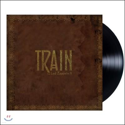Train (트레인) - Does Led Zeppelin II (더즈 레드 제플린 II) [LP]