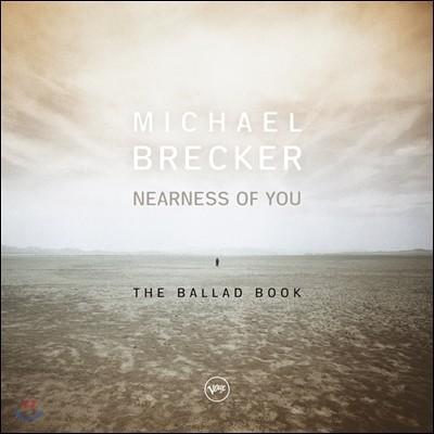 Michael Brecker (마이클 브레커) - Nearness Of You: The Ballad Book [2 LP]