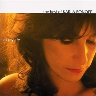 [중고] Karla Bonoff / All My Life: The Best Of Karla Bonoff (수입)
