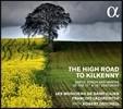 Francois Lazarevitch 킬케니로 가는 길 - 17-18세기 아일랜드의 노래와 춤곡 (The High Road to Kilkenny - Gaelic Songs & Dances of the 17th & 18th Centuries)