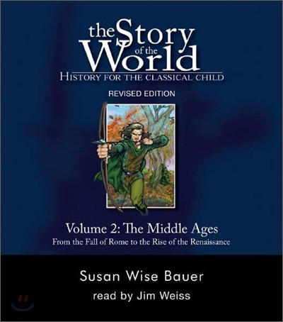 The Story of the World #2 : The Middle Ages (Audio CD)